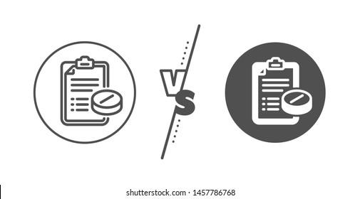 Medicine pills sign. Versus concept. Medical prescription line icon. Pharmacy medication symbol. Line vs classic medical prescription icon. Vector
