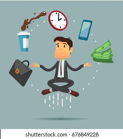 Meditating relaxing dusiness man sitting in yoga pose with flying around money, phone, coffee, clock, portfolio bag. Vector illustration in flat design style. Full editable for animation.