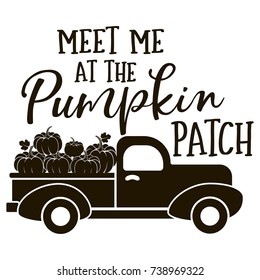 Meet me at the Pumpkin Patch Vector Illustration, Harvest Truck with Pumpkins in Black Color