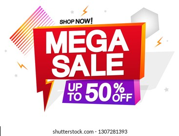 Mega Sale, up to 50% off, flash offer, speech bubble banner design template, discount tag, vector illustration