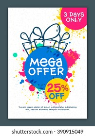 Mega Sale Flyer, Banner or Pamphlet with 25% discount offer for 3 Days limited time only.