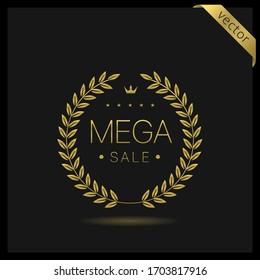 Mega sale Golden Laurel wreath label badge isolated. Promo golden sign. Vector illustration