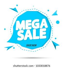 Mega Sale, speech bubble banner design template, app icon, vector illustration