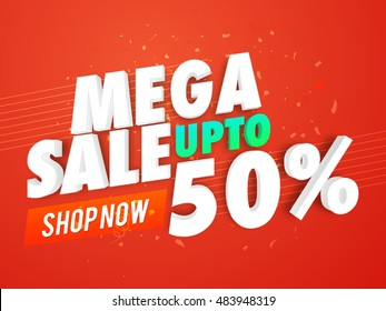 Mega Sale with Upto 50% Discount Offer, Creative Poster, Banner or Flyer design, 3D typographical background, Vector illustration.