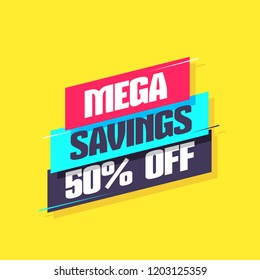 Mega Savings 50 Percent Off Label