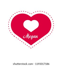 Megan woman name with heart symbol . Can be used as object for name-day, greeting card, romantic illustration.