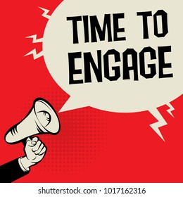 Megaphone Hand business concept with text Time to Engage, vector illustration