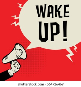 Megaphone Hand business concept with text Wake Up, vector illustration