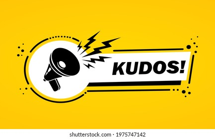 Megaphone with kudos speech bubble banner. Slogan kudos. Loudspeaker. Label for business, marketing and advertising. Vector on isolated background. EPS 10