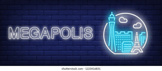 Megapolis neon sign. City and landmarks in circle on brick wall background. Vector illustration in neon style for travel signs and posters