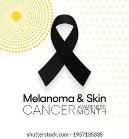 Melanoma and skin cancer awareness month observed each year in May, Exposure to ultraviolet (UV) rays causes most cases of melanoma, the deadliest kind of skin cancer. Vector illustration.