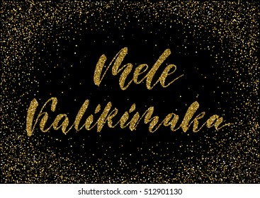 Mele Kalikimaka Happy New Year Christmas in Hawaiian, handwritten lettering design on golden glittery confetti texture background for prints, greeting cards, invitations.