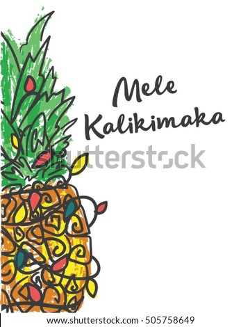 mele kalikimaka happy new year christmas in hawaiian pineapple with a garland - Hawaiian Merry Christmas Song