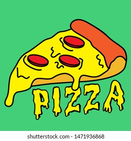 MELTED PEPPERONI PIZZA SLOGAN PRINT VECTOR