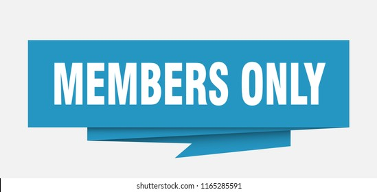 members only sign. members only paper origami speech bubble. members only tag. members only banner