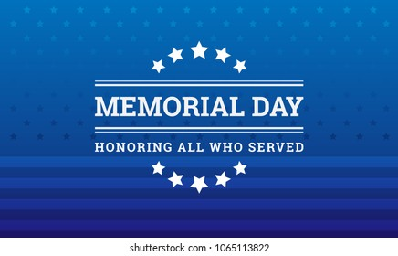 Memorial Day background - Honoring all who served banner with American flag texture - vector illustration