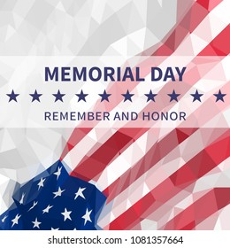 Memorial day background. Remember and honor. American flag at an angle in triangular style