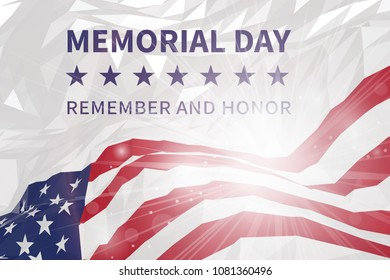 Memorial day background. Remember and honor. American flag against the sun in triangular style