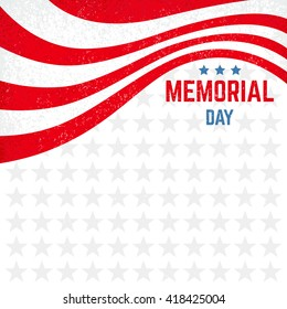 Memorial Day background with stars and stripes. Holiday grunge background vector with place for text. Template frame for flyer, invitation, banner and greeting card