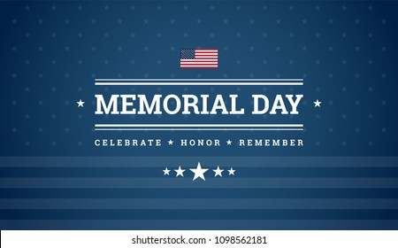 Memorial Day background with text - Celebrate, Honor, Remember - dark blue background w/ stars, stripes, the United States flag - memorial day vector illustration