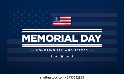 Memorial Day Background Text Design. Honoring All Who Served. Vector Illustration.
