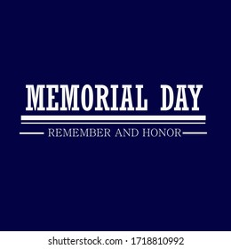 Memorial Day blue background with text Remember and Honor.