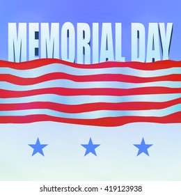 Memorial day design. Holiday patriotic card for Independence day, Memorial day.