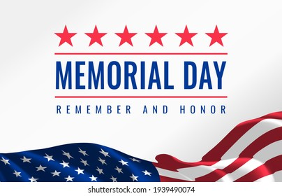 Memorial Day - Remember and Honor Poster. Usa memorial day celebration. American national holiday. Invitation template with red text and waving us flag on white background. Vector