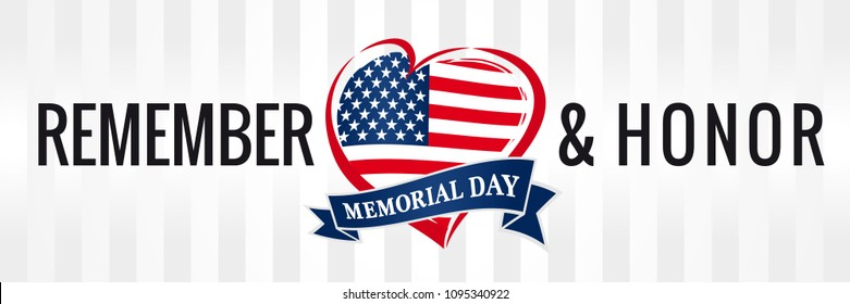 Memorial day, remember & honor with USA flag in heart banner. Happy Memorial Day vector background in national flag colors