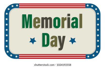 Memorial Day Sign with camouflage colored text and American flag border. Eps10