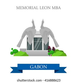 Memorial Leon Mba in Libreville Gabon. Flat cartoon style historic sight showplace attraction web site vector illustration. World countries cities vacation travel sightseeing Africa collection.
