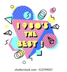 Memphis trendy design with geometric shapes. Abstract 80-90 styles poster background.1980s the best text. Vector  illustration stock vector.