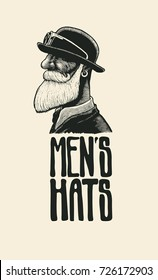 Men`s Hats. Design Poster With Man With A Mustache And Beard In A Bowler Hat And Hand Drawing Font. engraving style. vector illustration