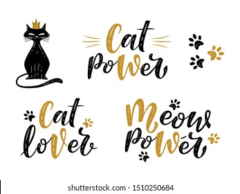 Meow power, cat lover, cat power handwritten textured sign with princess cat. Cute slogans about cat. Phrase for poster design, postcard, t-shirt print or mug print. Vector isolated illustration