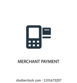 Merchant payment icon. Simple element illustration. Merchant payment concept symbol design. Can be used for web and mobile.