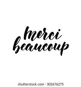 Merci beaucoup, ink hand lettering. Modern brush calligraphy. Handwritten phrase in French.