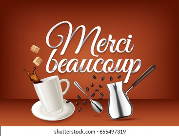 """""""Merci beaucoup"""" paper hand lettering calligraphy. Vector illustration with coffee objects and text. French translation: Thank you very much"""