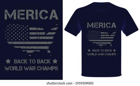 Merica back to back world war champs usa grunge flag t-shirt design