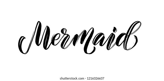Mermaid handwritten word. Cute text graphic print mermaid for tee, shirt, poster Vector illustration. Black summer quote mermaid on white background. Modern calligraphy. Girls and woman design nixie
