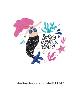 Mermaid party cartoon poster template. Underwater magical life. Girl with tail. Sorry mermaids only hand drawn black lettering. Marine mythical creature isolated clipart. Fairytale design element