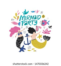 Mermaid party hand drawn vector lettering. Underwater magical creatures. Mermaid and merman couple. Boy, girl with tails characters. Marine mythical life cartoon illustration. Fairytale clipart