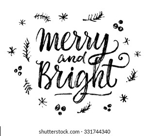 Merry and Bright. Hand lettering calligraphic Christmas type poster