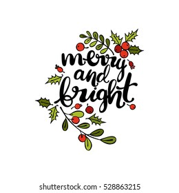 Merry and bright. Twigs and berries. Mistletoe. Isolated vector object on white background.