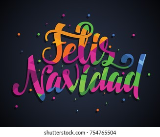 Merry Christmas 2018 vector illustration. hand-written lettering. Feliz navidad design graphics for brochures, gift cards, flyers and postcards. translated from Spanish: Merry Christmas