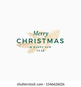 Merry Christmas Abstract Vector Retro Label, Logo, Sign or Card Template. Hand Drawn Golden Holiday Pine Fir Needle Twig Sketch Illustration with Vintage Typography. Isolated.