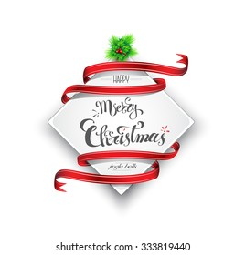 Merry Christmas banner with red ribbon, custom hand-lettering, Vector illustration, EPS 10