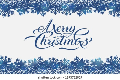 Merry Christmas blue background with hand drawn brush calligraphy greeting text, with border of snowflake and snow texture. Holiday design for Xmas card, banner, poster, flyer, vector illustration