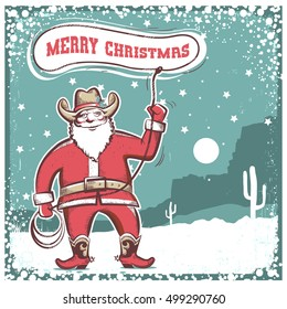 Merry christmas card with Santa Claus in cowboy boots  twirling a lasso .