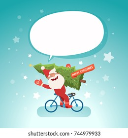 Merry Christmas with cute Santa Claus holding christmas tree on bicycle and speech bubble for your text. Vector illustration, template for Christmas cards.