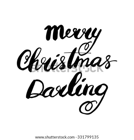 merry christmas darling hand lettered calligraphic design brush typography for poster t